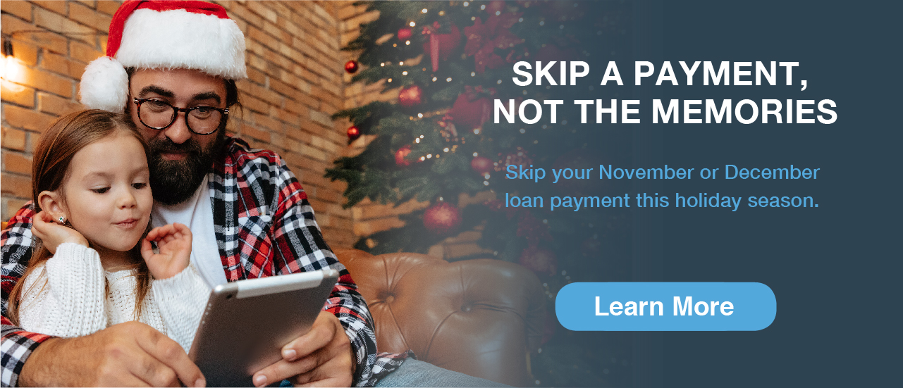 dad holding daughter in christmas hat - skip a payment not the memories