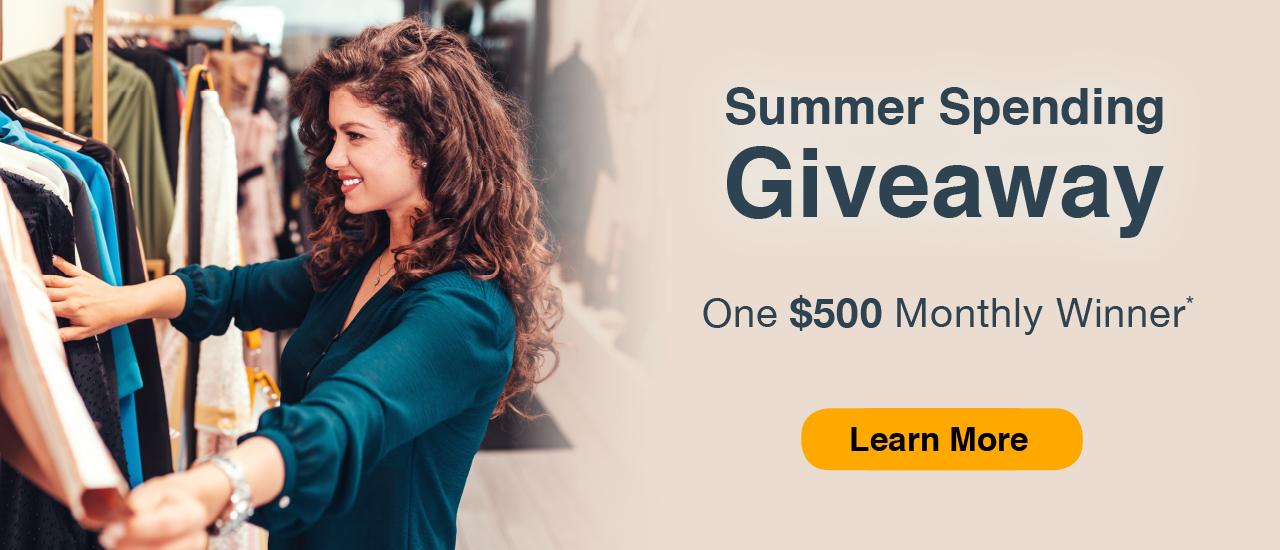 summer spending giveaway one $500* monthly winner