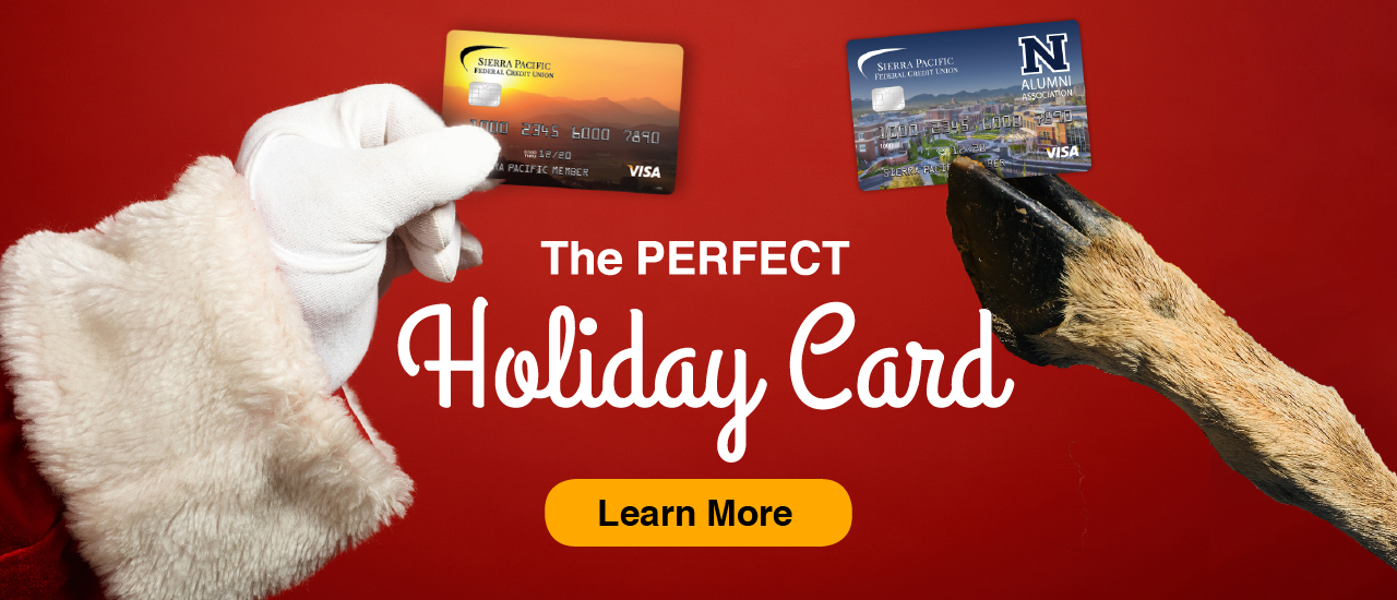 red background with santa holding sierra pacific platinum card and reindeer arm holding the alumni card with text the perfect holiday card text in the middle with an orange learn more button